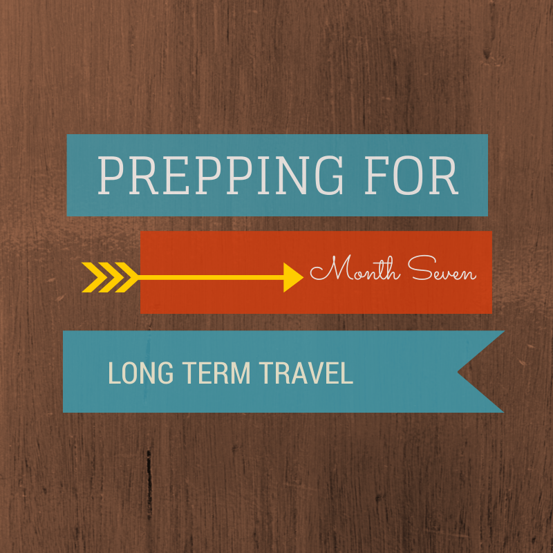 prepping for long term travel