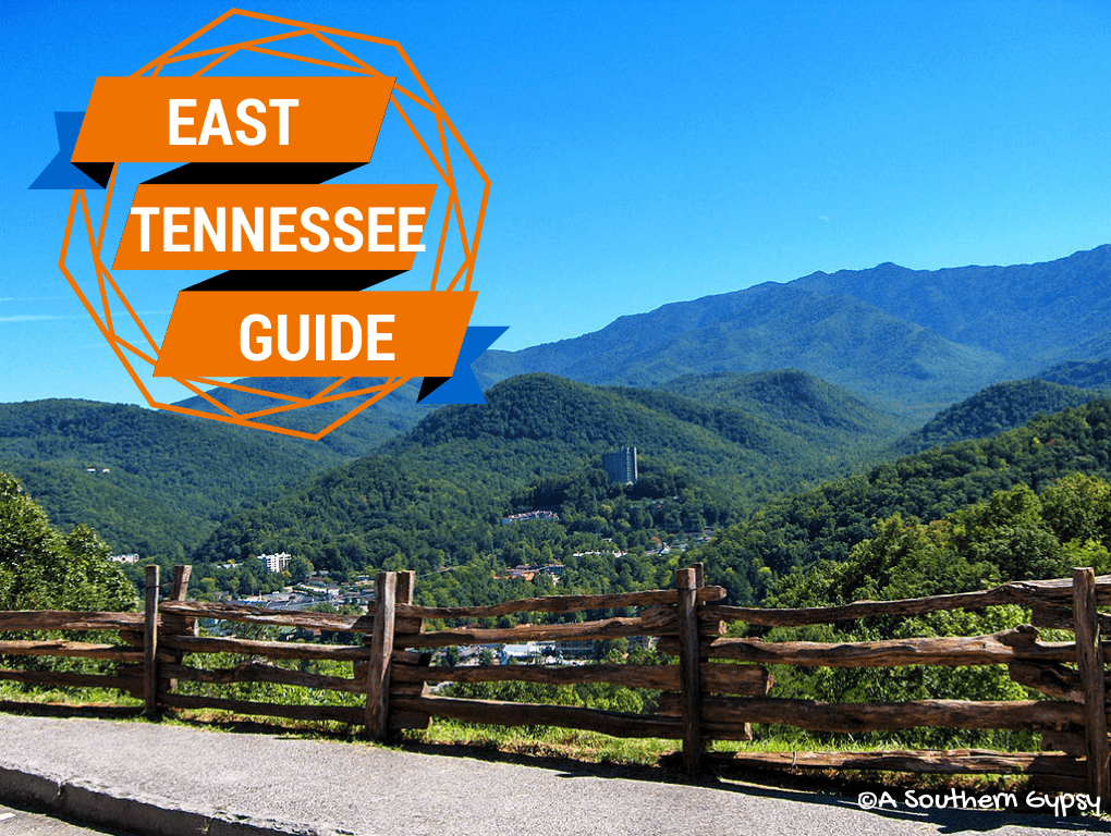 EAST TENNESSEE TRAVEL GUIDE