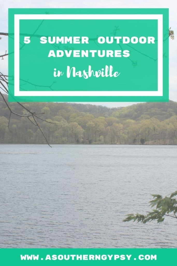 5 SUMMER OUTDOOR ADVENTURES IN NASHVILLE