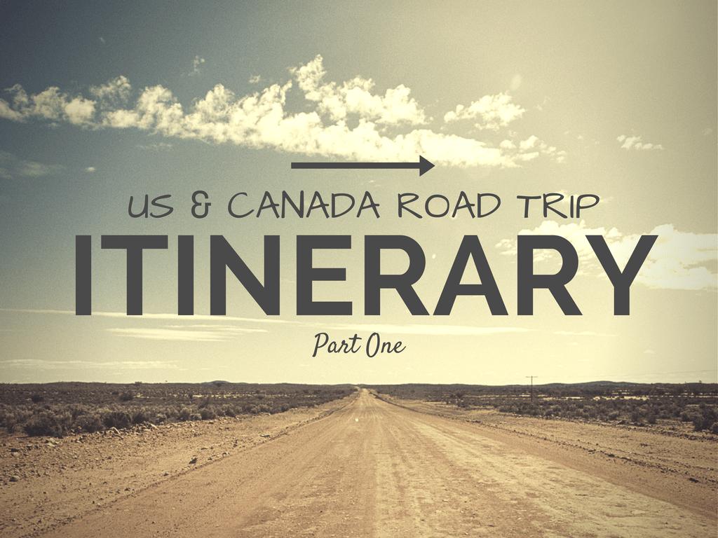 us canada road trip itinerary