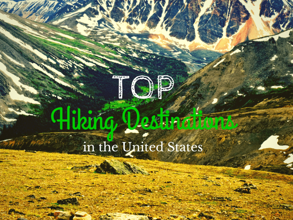 top hiking destinations us