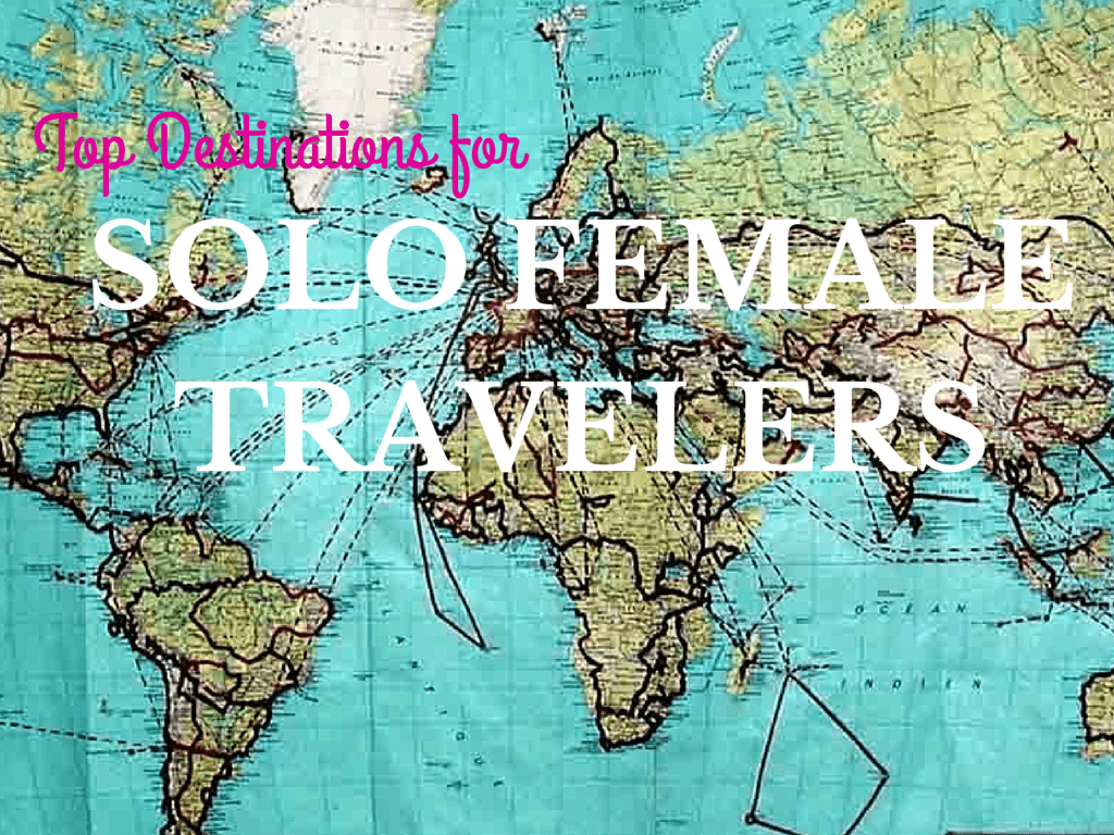 destinations for solo female travelers