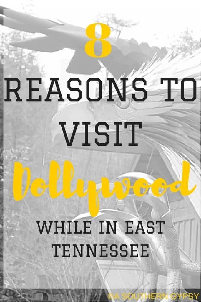 8 REASONS TO VISIT DOLLYWOOD