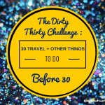 The Dirty Thirty Challenge | February Update!