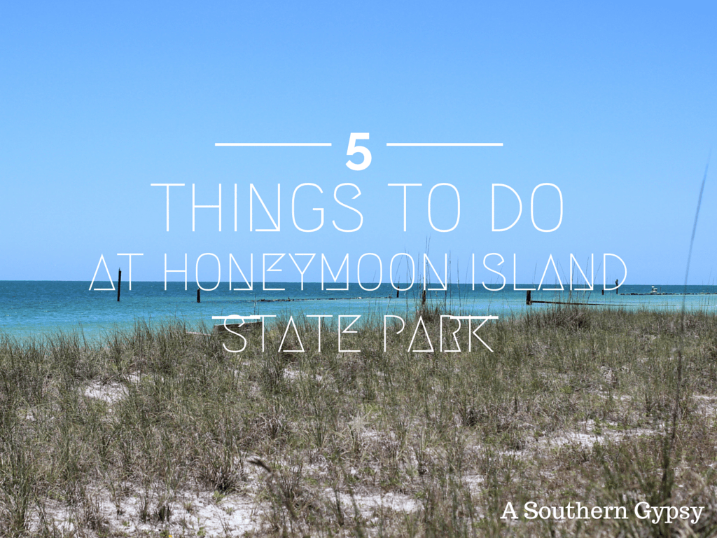5 THINGS TO DO AT HONEYMOON ISLAND STATE PARK