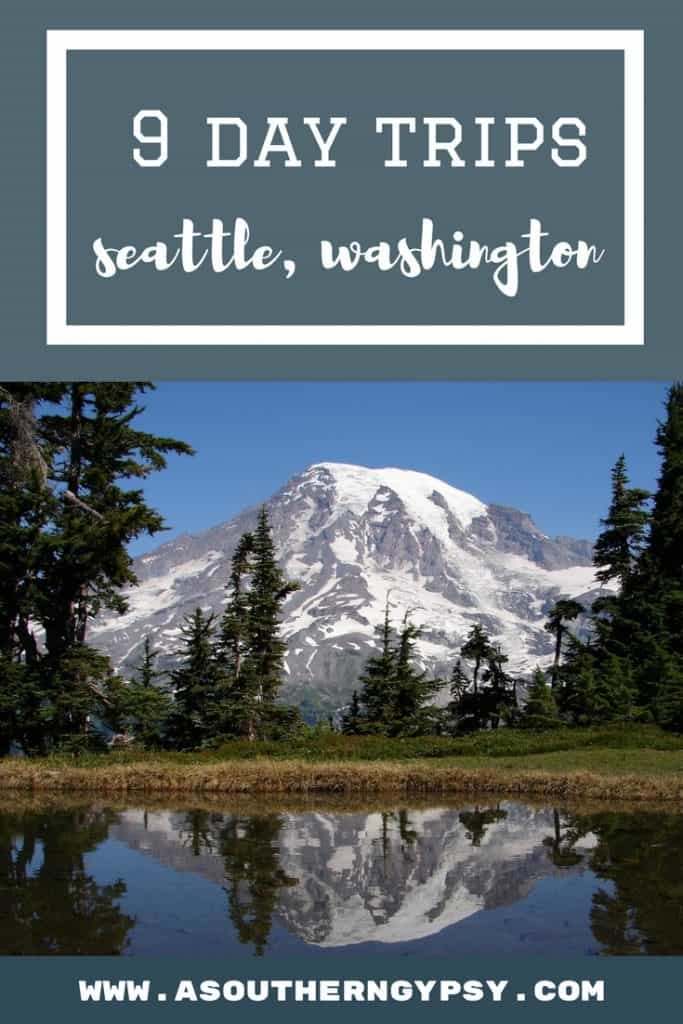 day trips around seattle