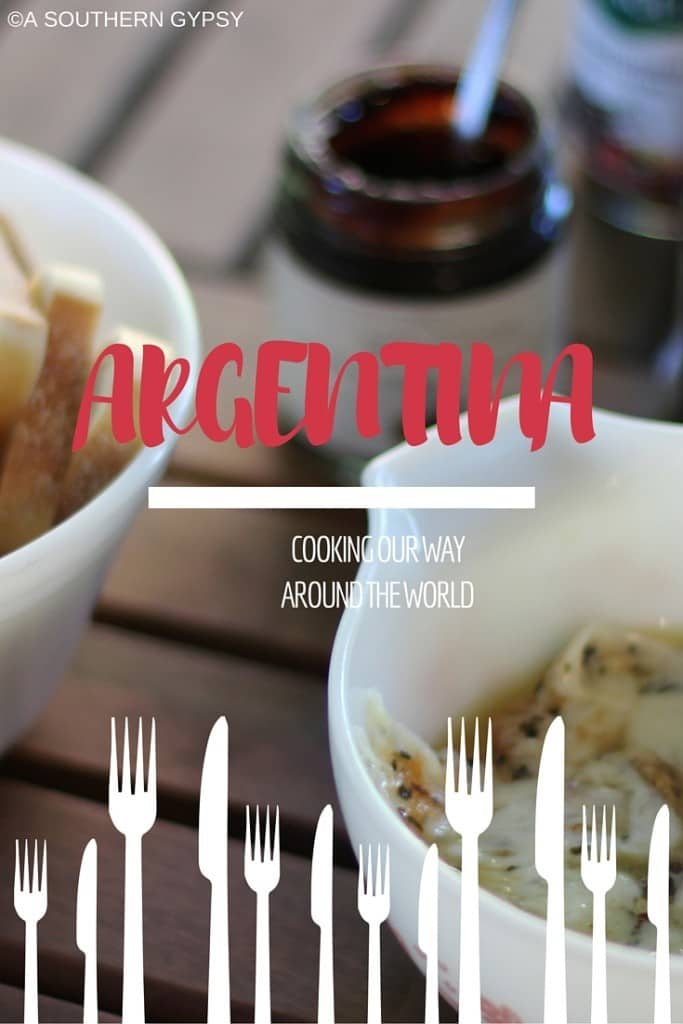 COOKING OUR WAY AROUND THE WORLD | ARGENTINA