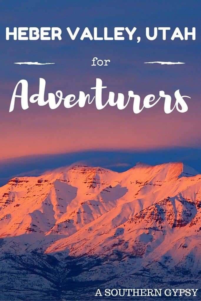 WHY ADVENTURE TRAVELERS SHOULD HEAD TO HEBER VALLEY, UTAH