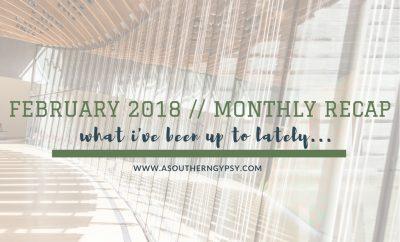 monthly recap february 2018
