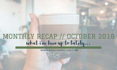 monthly recap october 2018